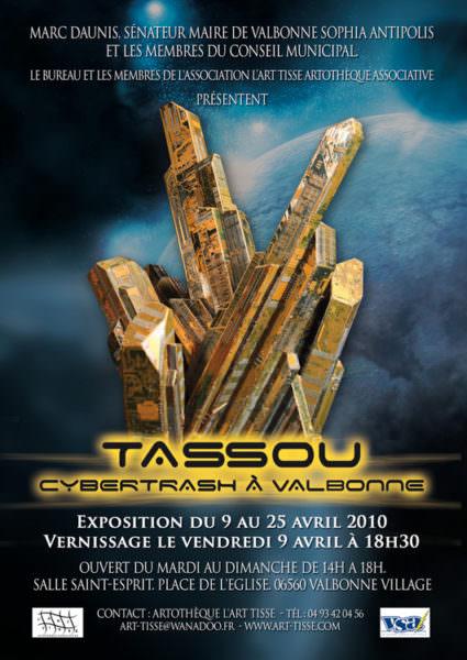 Recto du FLYER de l'exposition Cybertrash de Rémy Tassou à Valbonne (du 9 au 25 avril 2010, salle Saint Esprit)
